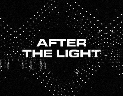 AFTER THE LIGHT