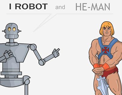 I Robot and He-Man