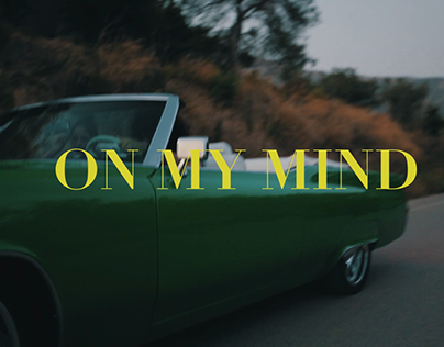On My Mind 2018 Campaign