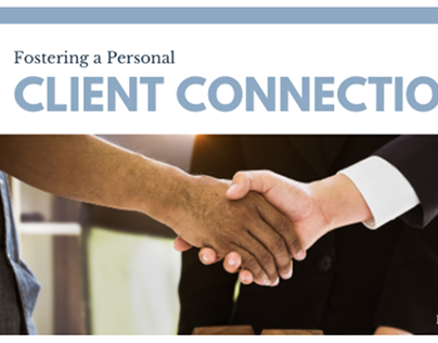 fostering a personal client connection