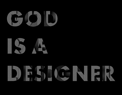God is a designer - Typographic poster