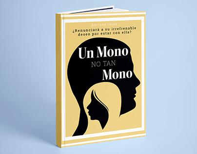 """Portada de libro """"Un mono no tan mono"""""""