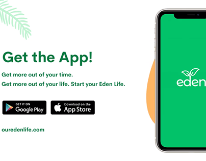 Get Eden, get more out of life