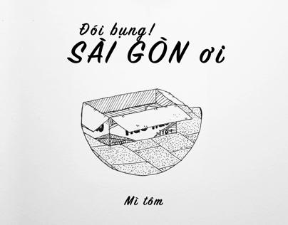 Đói bụng, Sài Gòn ơi!