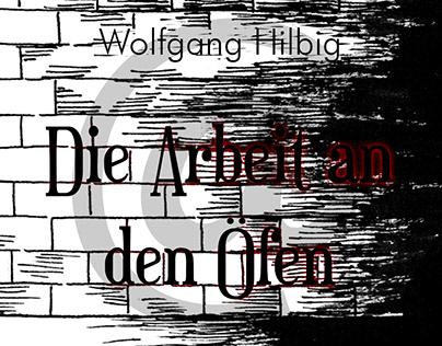 """""""Die Arbeit an den Öfen"""" von Wolfgang Hilbig"""