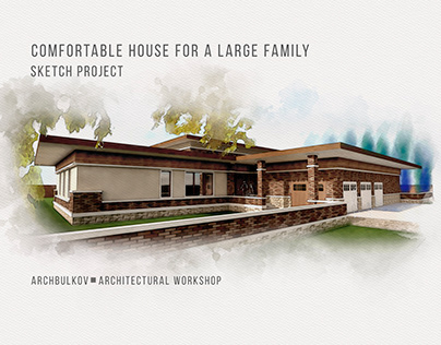 Comfortable house for large family. Sketch project