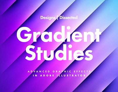 Designs Dissected: Gradient Studies