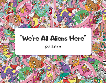 """""""We're All Aliens Here"""" pattern"""