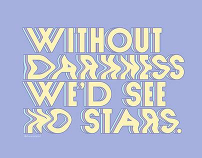 WE'D SEE NO STARS