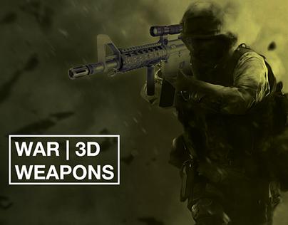 Weapons- 3D | War