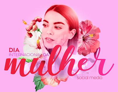 Dia da Mulher | Social Media 2018
