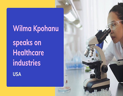 Wilma Kpohanu speaks on Healthcare industries
