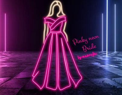 Neon effect Pink Bride