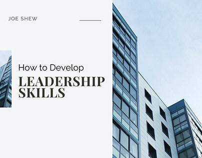 How to Develop Leadership Skills   Joe Shew
