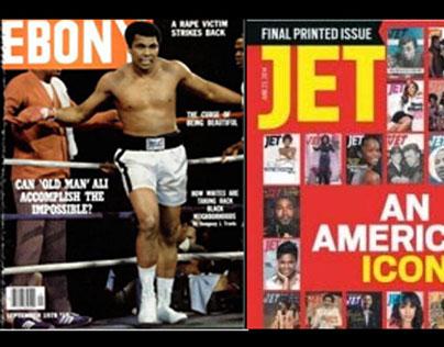 EBONY and JET Magazine (Sept '16 - Current)