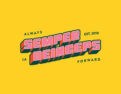 Always Forward — Semper Deinceps