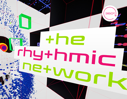 The Rhythmic Network - A 360 Music Animation