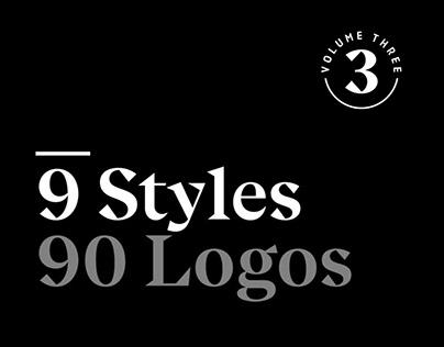 9 Styles, 90 Logos : Volume 3