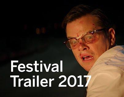 Festival Trailer Mashup 2017