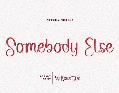 Somebody Else Font