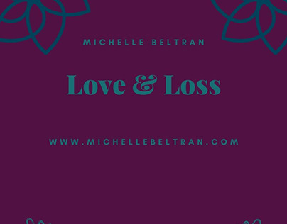 Love & Loss Quotes   Michelle Beltran