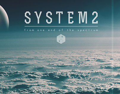 SYSTEM2 'From One End Of The Spectrum'