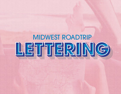 Midwest Roadtrip Typography