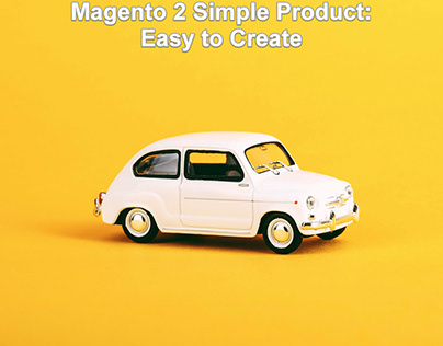 Magento 2 simple product: Easy to create one