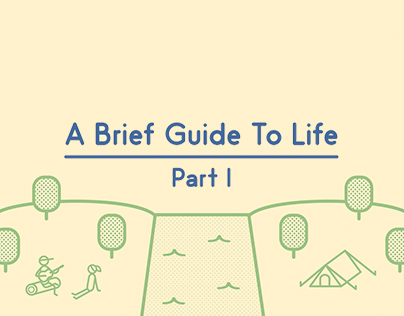 A Brief Guide to Life - Part I