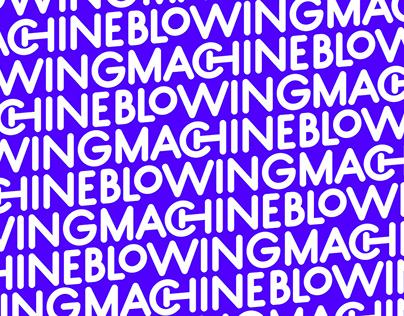 Blowing Machine
