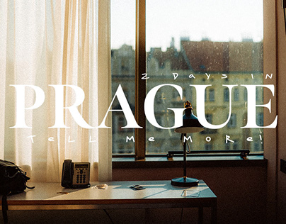 PRAGUE    Tell me more