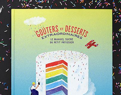 Goûters et desserts extraordinaires - cook book