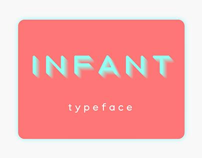 Infant | Typeface Design