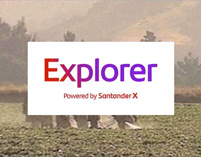 Explorer for Santander X