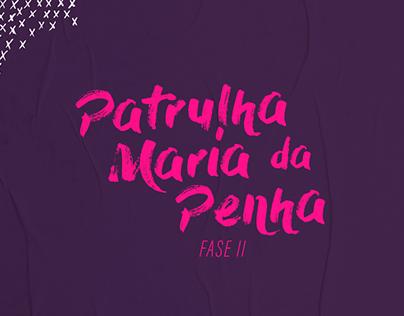 Patrulha Maria da Penha - Fase II | Pref. de Piracicaba