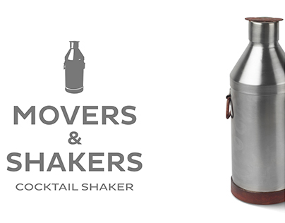 Movers & Shakers - Cocktail Shaker