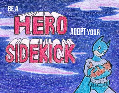 Be a Hero, Adopt your Sidekick PSA
