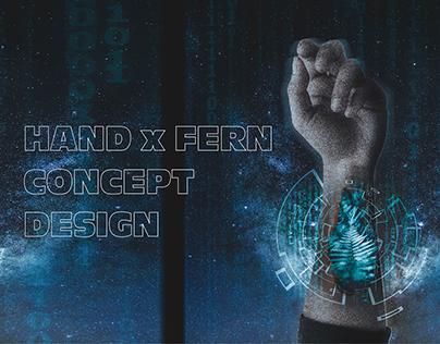 Hand x Fern Concept Design