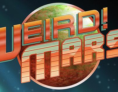 WEIRD!MARS Wordmark Moodboard