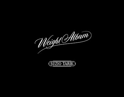Weight Album - Suzio Tarik