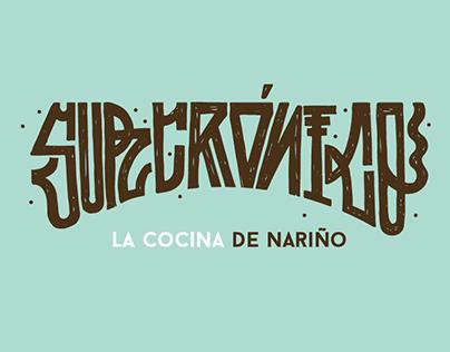 Surcrónico, la cocina de Nariño