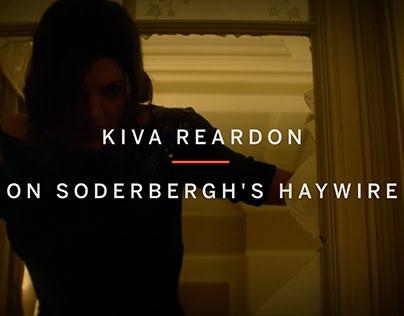 Kiva Reardon - Haywire Commentary