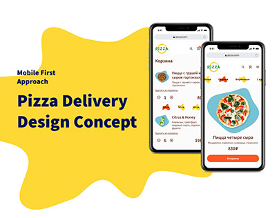 Mobile First Approach. Pizza Delivery Design Concept