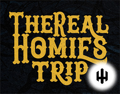 The Real Homies Trip