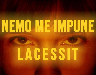 Nemo Me Impune Lacessit