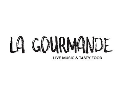 "La Gourmande «Live Music & Tasty Food"" - Branding"