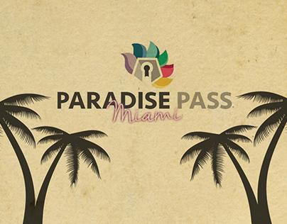 PARADISE PASS MIAMI