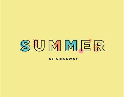 Summer at Kingsway
