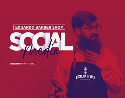 Social Media Eduardo Barber Shop