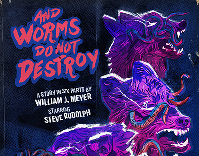 And Worms Do Not Destroy illustration
